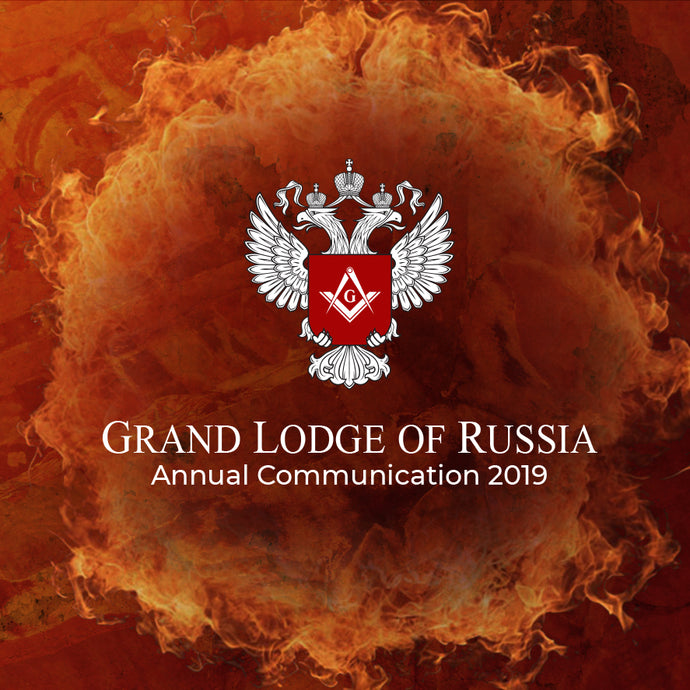 Grand Lodge Of Russia. Annual Communication 2019