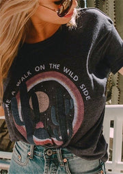Take A Walk On The Wild Side T-Shirt Tee