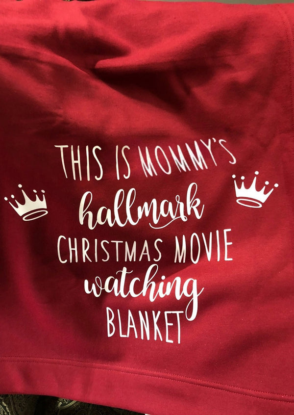 Mommy's Hallmark Christmas Movie Watching Blanket
