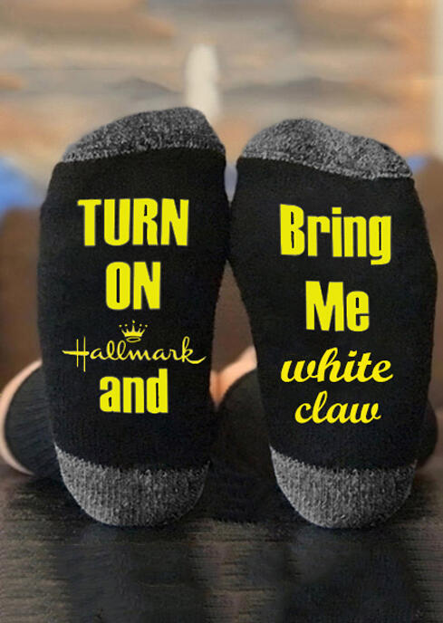 Turn On Hallmark And Bring Me White Claw Socks