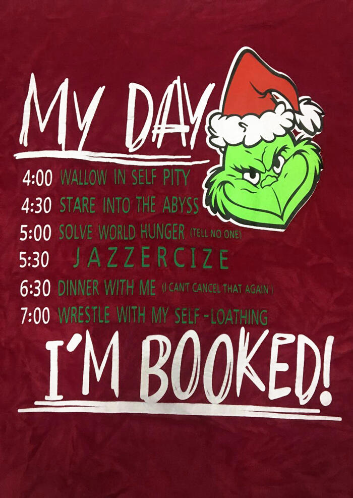 Christmas Grinch My Day I'm Booked Blanket