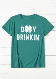St. Patrick's Day Four-Leaf Clover Day Drinkin' T-Shirt Tee - Green