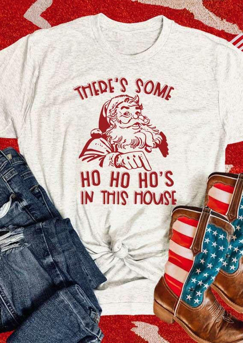 Christmas There's Some Ho Ho Ho's In This House T-Shirt Tee - Light Grey