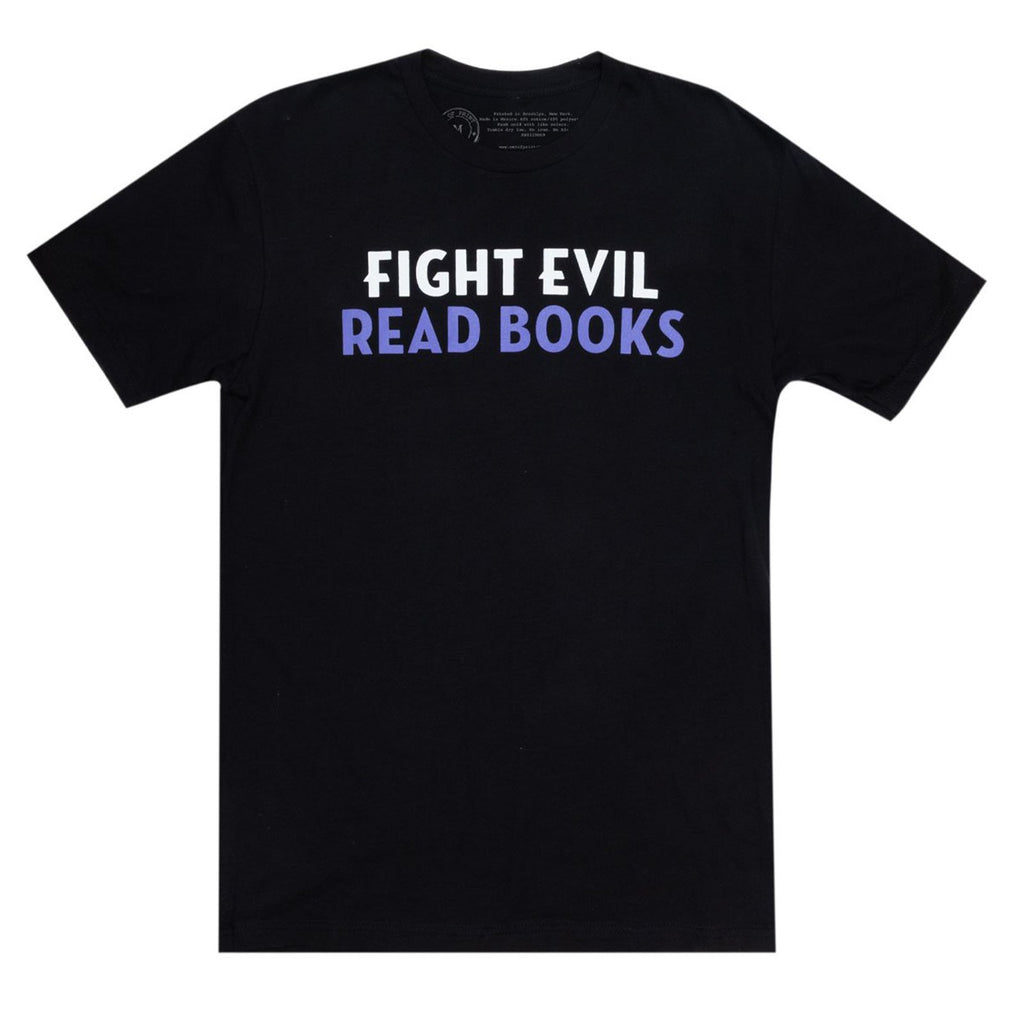 Fight Evil Read Books Unisex T-Shirt