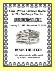 Book Thirteen of Early African American Deaths in the Pittsburgh Courier From Jan. 5, 1935 – Dec. 26, 1936