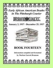 Book Fourteen of Early African American Deaths in The Pittsburgh Courier From Jan. 2, 1937 – Dec. 25, 1937