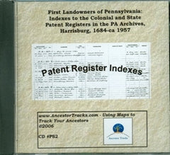 Indexes to the Colonial and State Patent Registers in the PA Archives