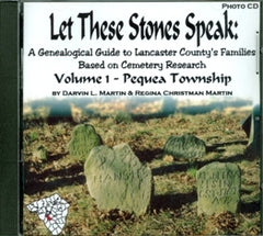 Let these Stones Speak, Vol. 1 (Pequea Twp.)