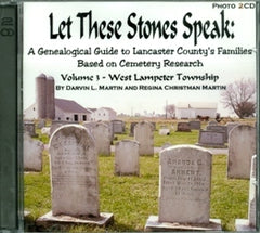 Let these Stones Speak, Vol. 3 (West Lampeter Twp.)