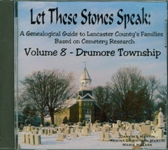 Let these Stones Speak, Vol. 8 (Drumore Township)