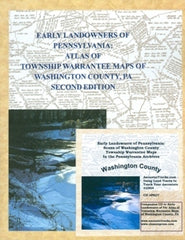 Early Landowners of PA: Atlas of Twp. Warrantee Maps of Washington Co., PA Combo