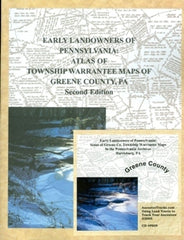Early Landowners of PA: Atlas of Township Warrantee Maps of Greene Co., PA Book Combo