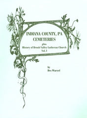 Indiana County, PA Cemeteries, Vol. I