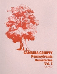 Cambria County Cemeteries, Volume I