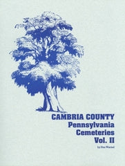Cambria County Cemeteries, Volume II