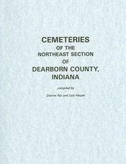 Cemeteries of the NE Section of Dearborn County