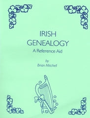 Irish Genealogy - A Reference Aid