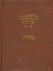 Allegheny County, Pennsylvania Archives, Volume 11