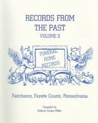 Records From the Past-Funeral Home Records, Volume II