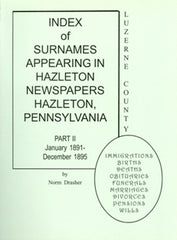 Index of Surnames Appearing in the Hazleton Semi-Weekly, Part II