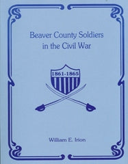 Beaver County Soldiers in the Civil War