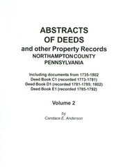 Abstracts of Deeds and Other Property Rec., Northampton Co., PA, Vol. 2