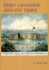 Fort Ligonier and Its Times