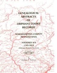 Genealogical Abs. of OC Records, Northampton Co., PA, Vol. 2