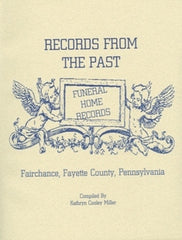 Records From the Past-Funeral Home Records, Vol. I