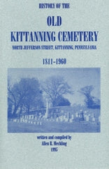 History of the Old Kittanning Cemetery, 1811-1960