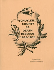 Schuylkill County Death Records, Vol. I