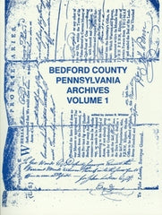 Bedford County, PA Archives, Volume 1