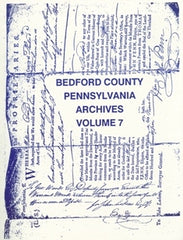 Bedford County, PA Archives, Volume 7