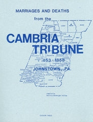 Marriages and Deaths from Cambria Tribune, Vol. 1 (1853-1858)