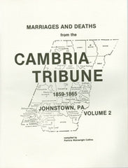Marriages and Deaths from Cambria Tribune, Vol. II (1859-1865)