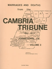 Marriages and Deaths from Cambria Tribune, Vol. III (1866-1875)