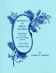 Abstracts of Public Records, Northampton County, Vol. 1