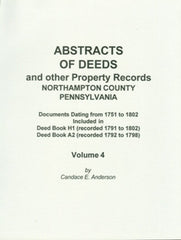 Abstracts and Deeds and Other Property Records, Northampton Co., PA, Vol. 4