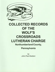 Collected Records of the Wolf's Crossroads Lutheran Charge