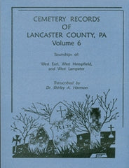 Cemeteries of Lancaster Co., PA, Vol. 6