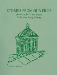 Stories from Our Files, McKeever Study Library