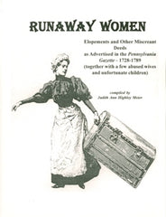 Runaway Women - Elopements and Other Miscreant Deeds