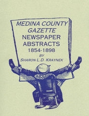 Medina County Gazette Newspaper Abstracts
