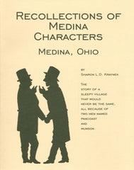 Medina County, Ohio Recollections of Medina Characters