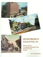 Remembering Hazleton, PA, Part II