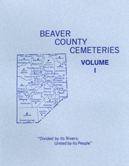 Beaver County, PA Cemetery Records, Vol. I