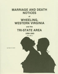Marriage and Death Notices of Wheeling, WV Vol. II