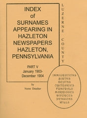 Index of Surnames Appearing in Hazleton Newspapers, Part V