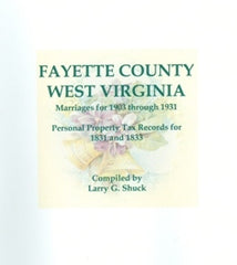 Fayette County, West Virginia Marriages for 1903 through 1931