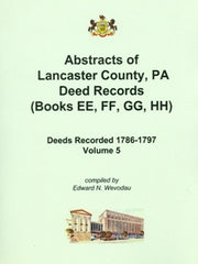Abstracts of Lancaster County, PA Deed Records, Vol. 5